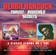 Hancock,Herbie :Thrust/Manchild/Secrets (Expanded 3CD)