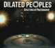 Dilated Peoples :Directors Of Photography