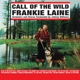 Laine,Frankie :Call Of The Wild