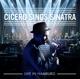 Cicero,Roger :Cicero Sings Sinatra-Live in Hamburg