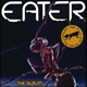 Eater :The Album (Deluxe 2 CD)