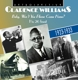 Williams,Clarence/+ :Baby,won't you please come Home?