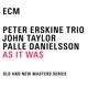 Erskine/Taylor/Danielsson :As It Was