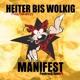Heiter Bis Wolkig :Manifest (Punkrock OperA)