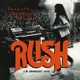 Rush :Beneath,Between & Behind