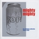 Mighty Mighty :Pop Can-Definite Collection 1986-1988