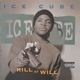 Ice Cube :Kill At Will EP