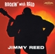 Reed,Jimmy :Rockin' With Reed+I'm Jimmy