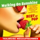 Various :Walking On Sunshine-Best Of Pop