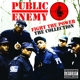 Public Enemy :Fight The Power: The Collection