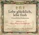 Heidenreich,Elke :Lebe Glücklich,Lebe Froh