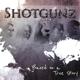 Shotgunz :Based On A True Story