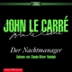 Rudolph,Claude-Oliver :John Le Carre: Der Nachtmanager