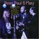 Peter,Paul & Mary :Peter,Paul & Mary