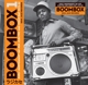 Soul Jazz Records Presents/Various :Boombox 1979-1982
