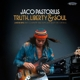 Pastorius,Jaco :Truth,Liberty & Soul