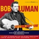 Luman,Bob :Let's Think About Livin'-The 1957-62 Rockin' Hon