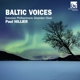 Estonian Philharmonic Chamber Choir/+ :Baltic Voices Vol.1-3