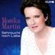 Monika Martin: Sehnsucht Nach Liebe