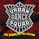Urban Dance Squad :Singles Collection