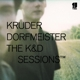 Kruder & Dorfmeister :The K&D Sessions