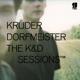 Kruder & Dorfmeister :The K&D Sessions