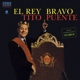 Puente,Tito :El Rey Bravo+1 Bonus Track (