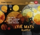 Mays,Lyle/Johnson,Marc/+ :Lyle Mays Quartet