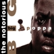 Notorious B.I.G.,The :Big Poppa