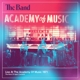 Band,The :Live At The Academy Of Music 1971 (2-CD)