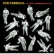 Carroll,Joe :The Epic & Prestige Sessions...and more