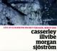 Casserley-Illvibe-Morgan-Sjöström-Quarte :Casserley-Illvibe-Morgan-Sjöström-Quartet (Live)
