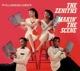 Zeniths :Makin' The Scene