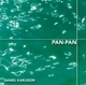 Karlsson,Daniel :Pan-Pan/Jazz in Sweden 2005