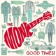 Monkees,The :Good Times!