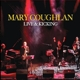 Coughlan,Mary :Live And Kicking