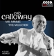 Calloway,Cab :Cab Calloway: Mr.Minnie The Moocher