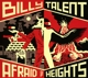 Billy Talent: Afraid Of Heights (Deluxe)