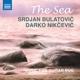 Bulatovic,Srdjan/Nikcevic,Darko :The Sea