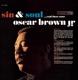 Brown,Oscar Jr. :Sin & Soul