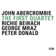 Abercrombie,John/Beirach,Richie/Mraz,George/Donald :The First Quartet