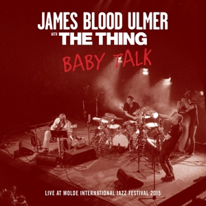 Ulmer,James Blood & The Thing