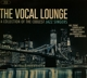 Various :The Vocal Lounge-The Coolest Jazz Singers
