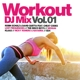 Various :Workout DJ Mix Vol.1