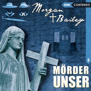 Cover zu Morgan und Bailey 3