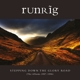 Runrig :Stepping Down The Glory Road (The Albums 1987-96)