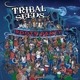 Tribal Seeds :Roots Party