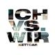 Kettcar :Ich vs. Wir