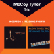 Tyner,McCoy Trio :Inception+Reaching Fourth