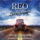 Reo Speedwagon :Back On The Road Again (Live Radio Broadcast 1981)